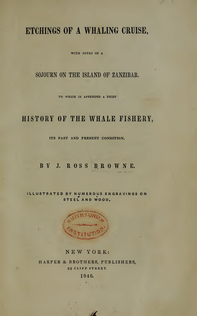 J. Ross Browne: Etchings of a Whale Cruise (1846)